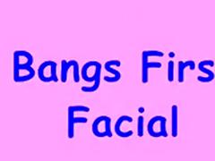 bang s first facial